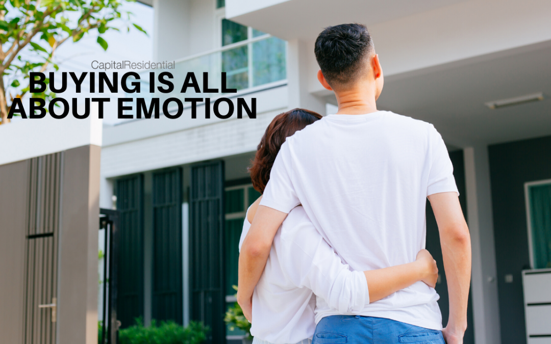 Buying Real Estate is all about emotion